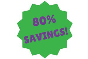 80% Savings