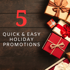Easy Holiday Promotions